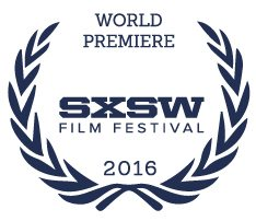 2016-sxsw-world-premiere-laurels